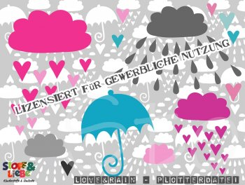 "Plotter Datei ""Love&Rain"""