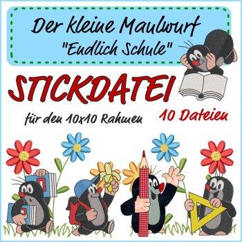"""Stickdatei Kleines Set """"Der kleine Maulwurf - Endlich Schule"""""""